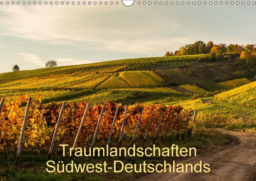 Traumlandschaften Südwest-Deutschlands (Wandkalender 2017 DIN A3 quer) - Coverbild