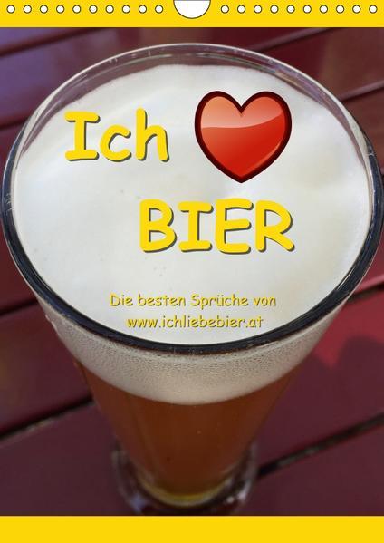 Ich liebe Bier (Wandkalender 2017 DIN A4 hoch) - Coverbild