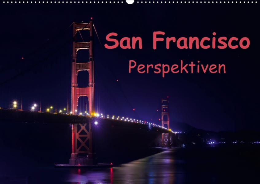 San Francisco PerspektivenCH-Version  (Wandkalender 2017 DIN A2 quer) - Coverbild