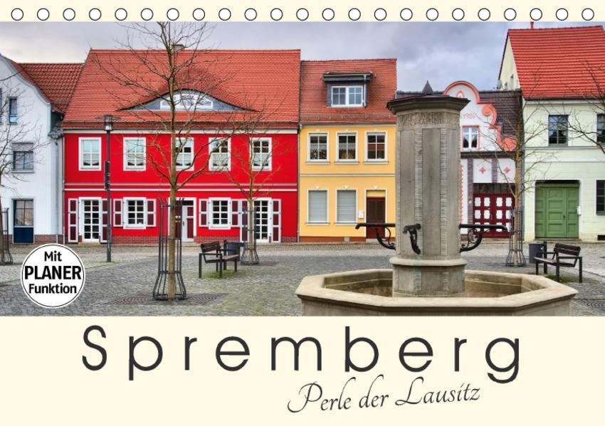 Spremberg - Perle der Lausitz (Tischkalender 2017 DIN A5 quer) - Coverbild