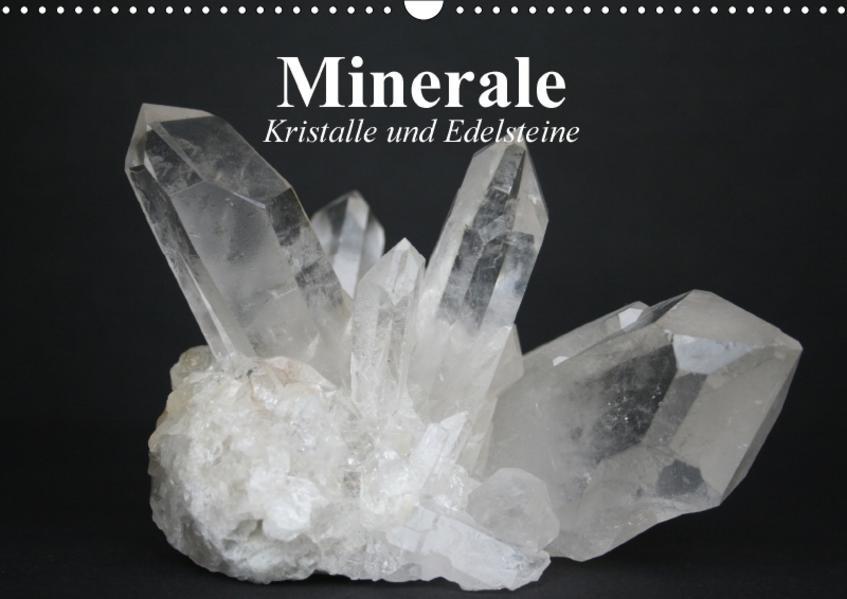 Minerale. Kristalle und Edelsteine (Wandkalender 2017 DIN A3 quer) - Coverbild