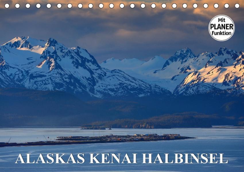 ALASKAS KENAI HALBINSEL (Tischkalender 2017 DIN A5 quer) - Coverbild