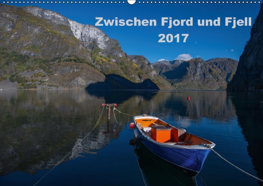 Zwischen Fjord und Fjell 2017 (Wandkalender 2017 DIN A2 quer) - Coverbild