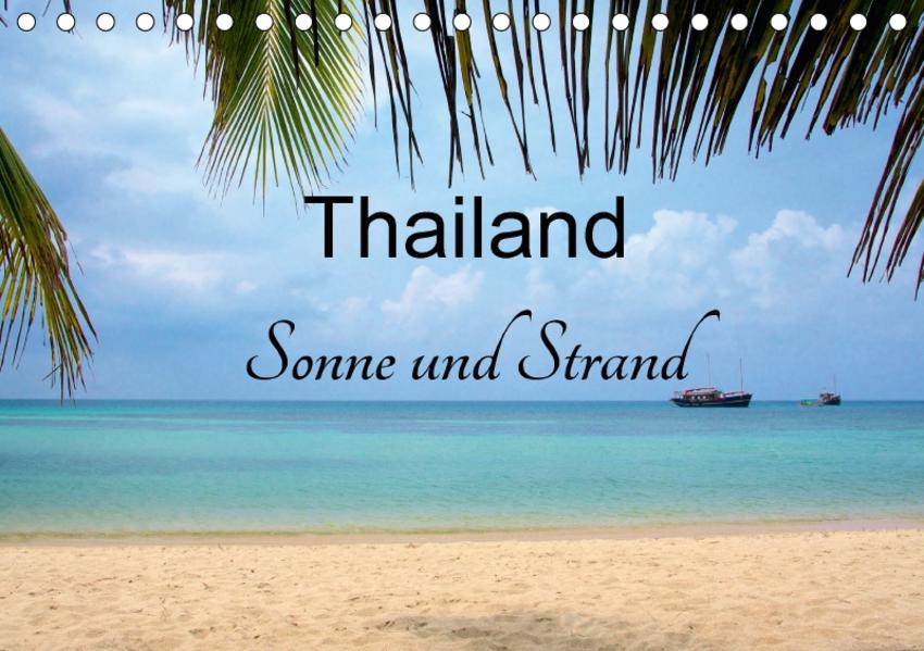Thailand Sonne und Strand (Tischkalender 2017 DIN A5 quer) - Coverbild