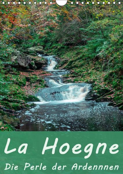 La Hoegne - Die Perle der Ardennen (Wandkalender 2017 DIN A4 hoch) - Coverbild