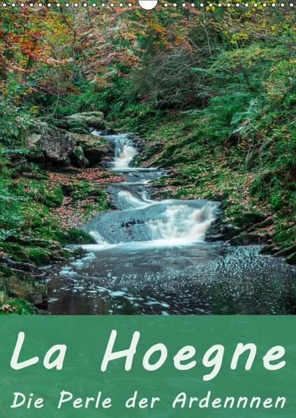La Hoegne - Die Perle der Ardennen (Wandkalender 2017 DIN A3 hoch) - Coverbild