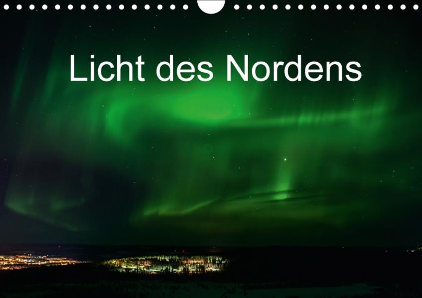 Licht des Nordens (Wandkalender 2017 DIN A4 quer) - Coverbild