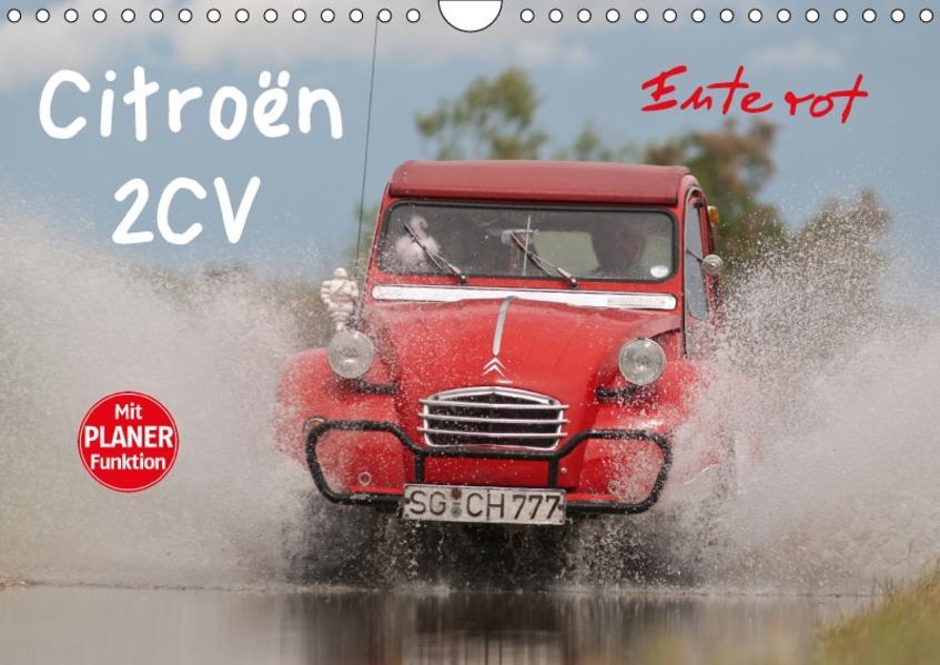 Citroën 2CV - Ente rot (Wandkalender 2017 DIN A4 quer) - Coverbild
