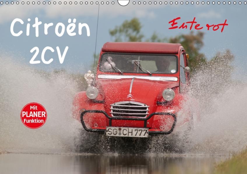 Citroën 2CV - Ente rot (Wandkalender 2017 DIN A3 quer) - Coverbild