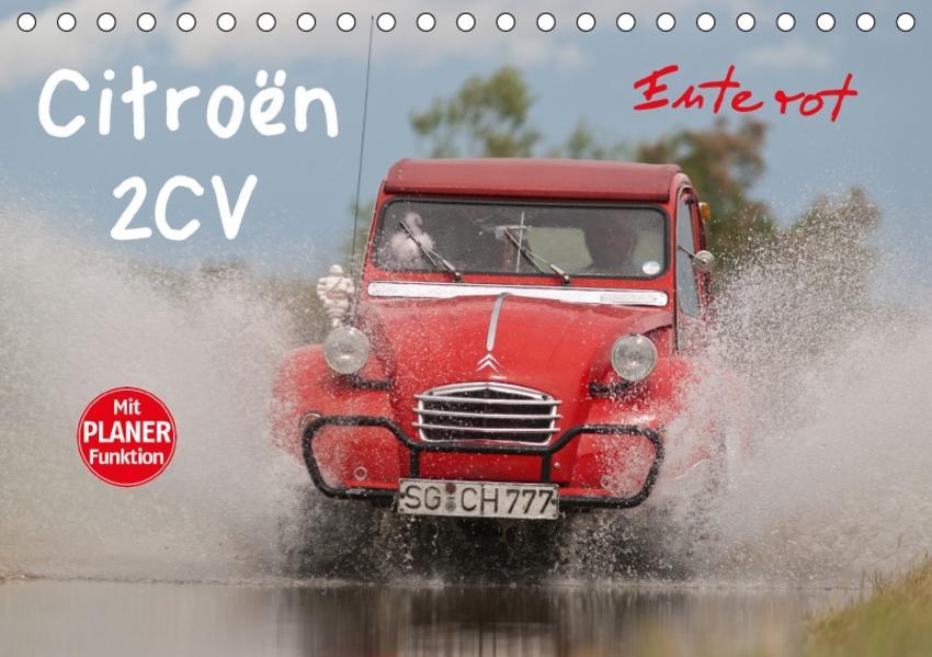 Citroën 2CV - Ente rot (Tischkalender 2017 DIN A5 quer) - Coverbild