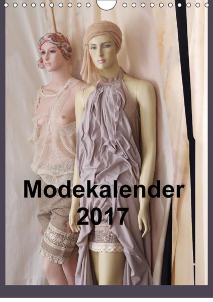 Modekalender 2017 (Wandkalender 2017 DIN A4 hoch) - Coverbild