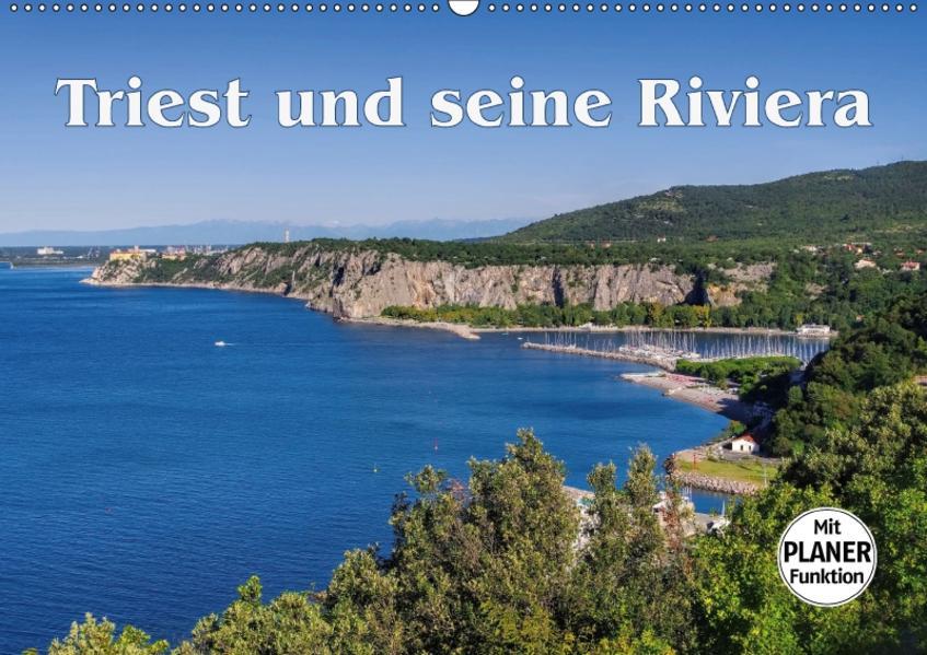 Triest und seine Riviera (Wandkalender 2017 DIN A2 quer) - Coverbild