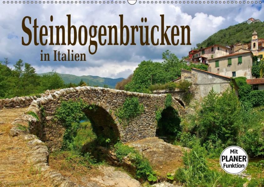 Steinbogenbrücken in Italien (Wandkalender 2017 DIN A2 quer) - Coverbild