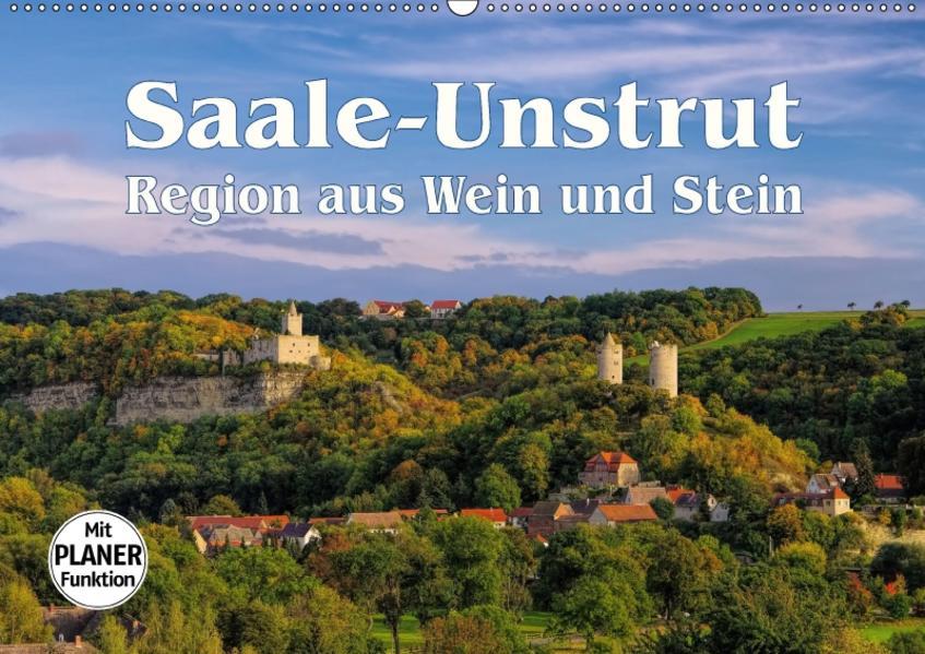 Saale-Unstrut - Region aus Wein und Stein (Wandkalender 2017 DIN A2 quer) - Coverbild