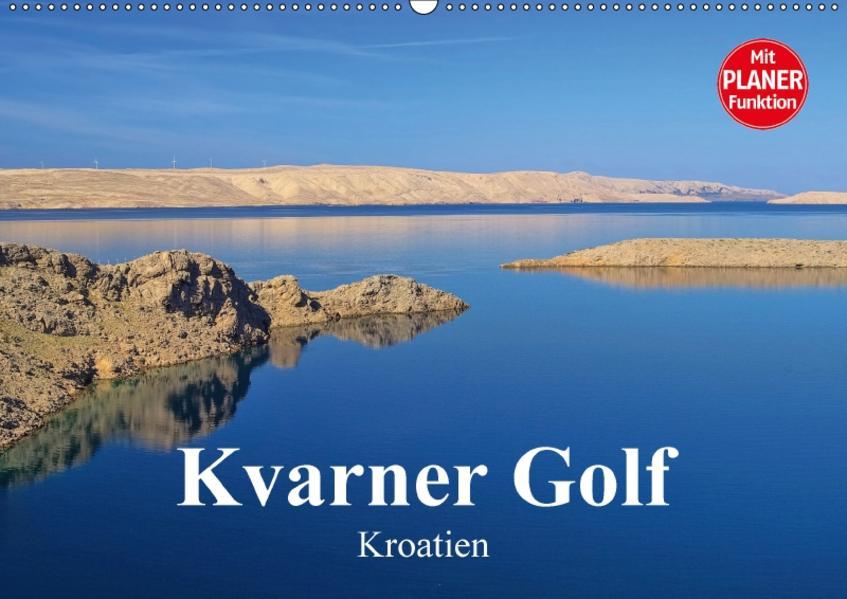 Kvarner Golf - Kroatien (Wandkalender 2017 DIN A2 quer) - Coverbild