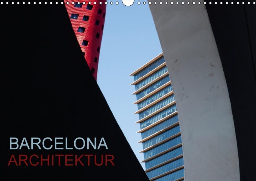 BARCELONA ARCHITEKTUR (Wandkalender 2017 DIN A3 quer) - Coverbild