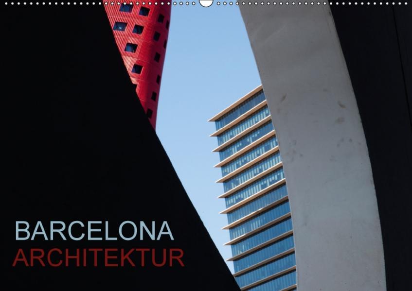 BARCELONA ARCHITEKTUR (Wandkalender 2017 DIN A2 quer) - Coverbild