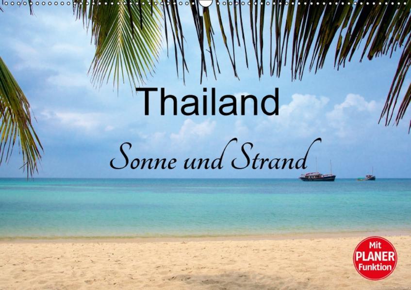 Thailand Sonne und Strand (Wandkalender 2017 DIN A2 quer) - Coverbild