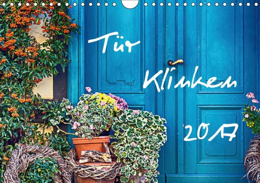 Tür Klinken 2017 (Wandkalender 2017 DIN A4 quer) - Coverbild