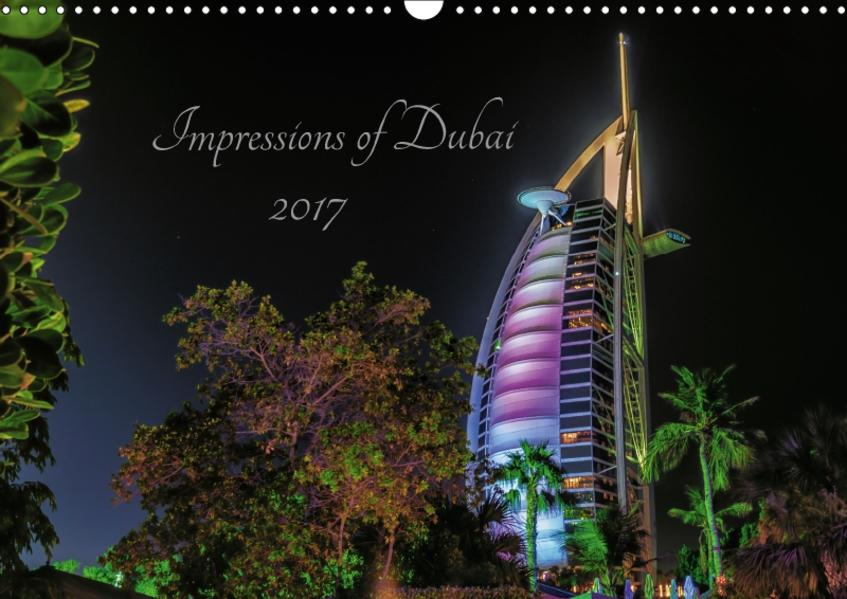 Impressions of Dubai 2017 (Wandkalender 2017 DIN A3 quer) - Coverbild