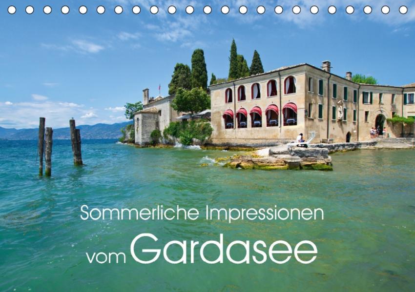 Sommerliche Impressionen vom Gardasee (Tischkalender 2017 DIN A5 quer) - Coverbild