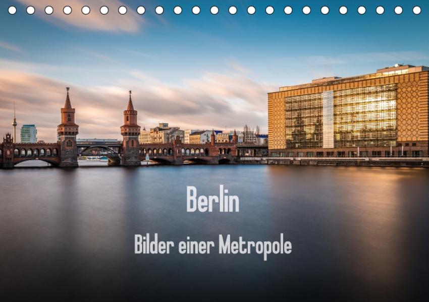 Berlin - Bilder einer Metropole (Tischkalender 2017 DIN A5 quer) - Coverbild