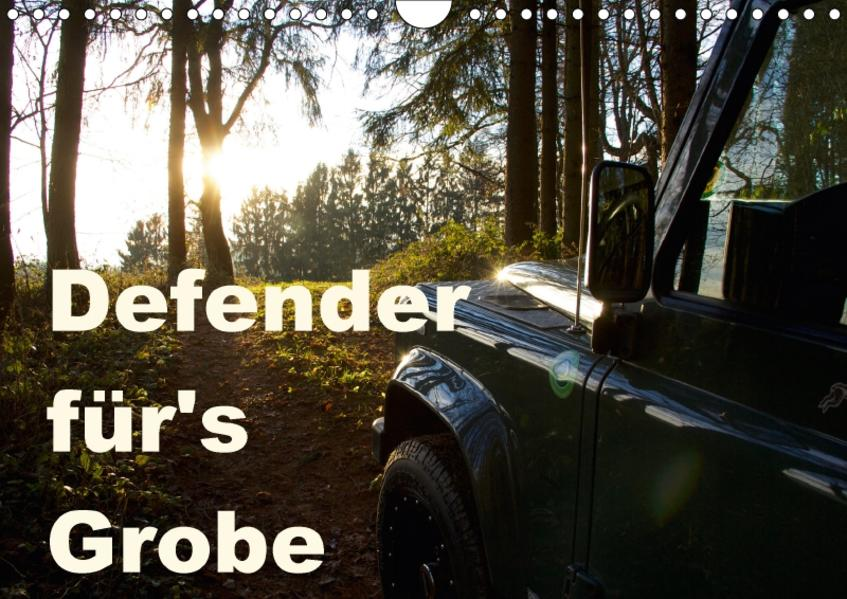Defender für's Grobe (Wandkalender 2017 DIN A4 quer) - Coverbild