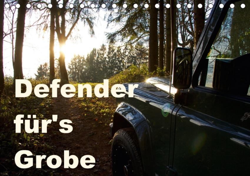 Defender für's Grobe (Tischkalender 2017 DIN A5 quer) - Coverbild