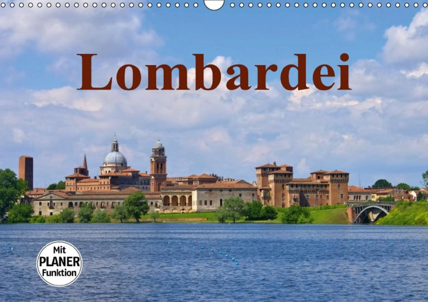 Lombardei (Wandkalender 2017 DIN A3 quer) - Coverbild