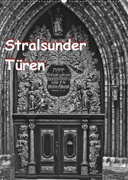 Stralsunder Türen (Wandkalender 2017 DIN A2 hoch) - Coverbild