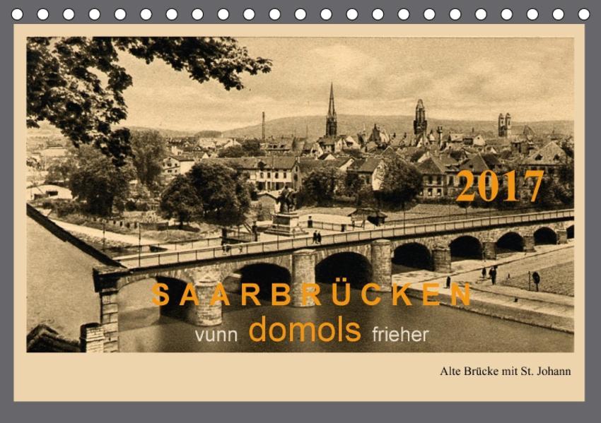 Saarland - vunn domols (frieher) (Tischkalender 2017 DIN A5 quer) - Coverbild