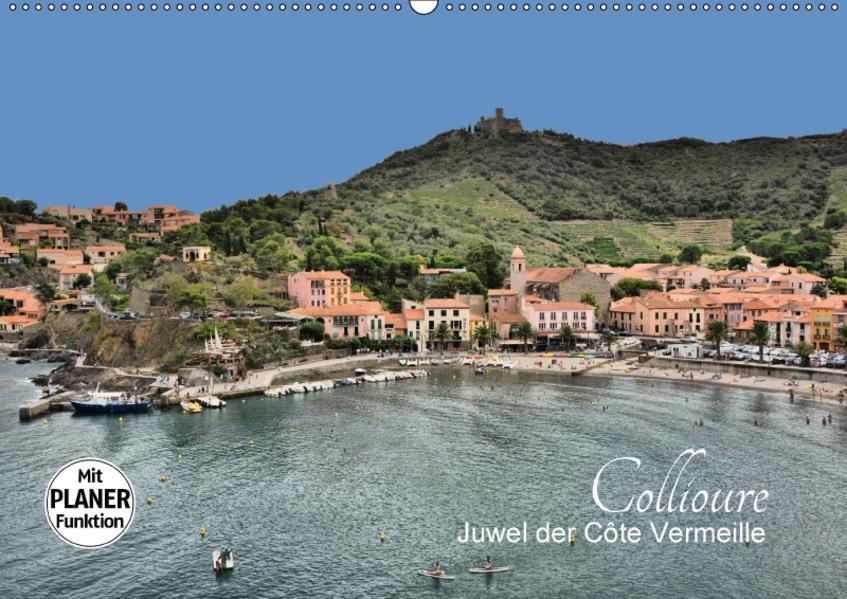 Collioure - Juwel der Côte Vermeille (Wandkalender 2017 DIN A2 quer) - Coverbild