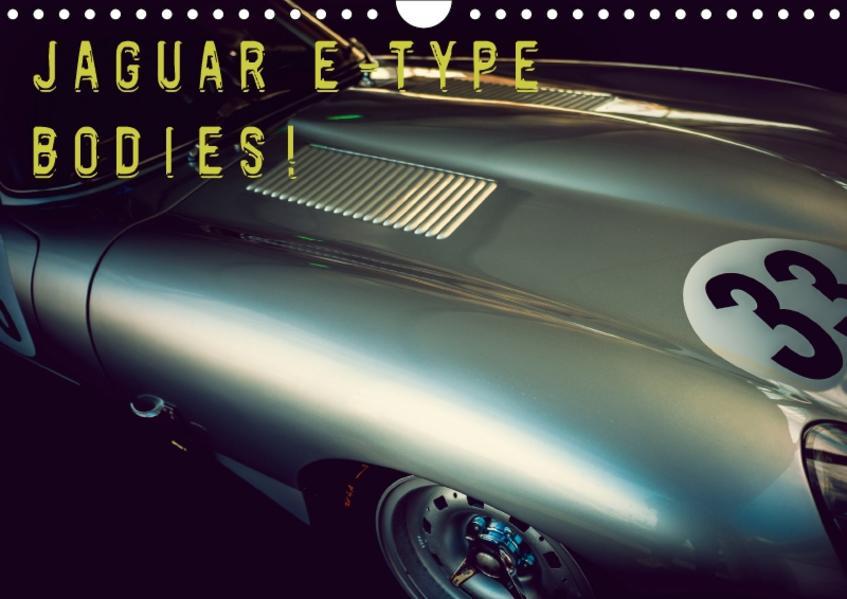 Jaguar E-Type - Bodies (Wandkalender 2017 DIN A4 quer) - Coverbild