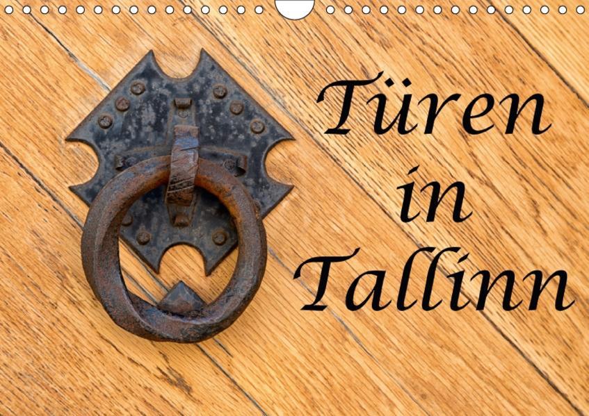 Türen in Tallinn (Wandkalender 2017 DIN A4 quer) - Coverbild