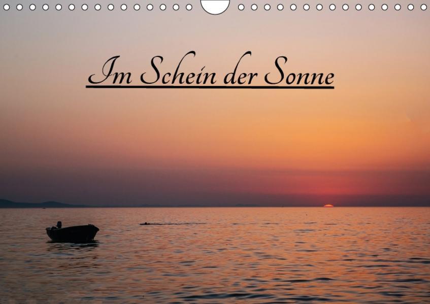 Im Schein der Sonne (Wandkalender 2017 DIN A4 quer) - Coverbild
