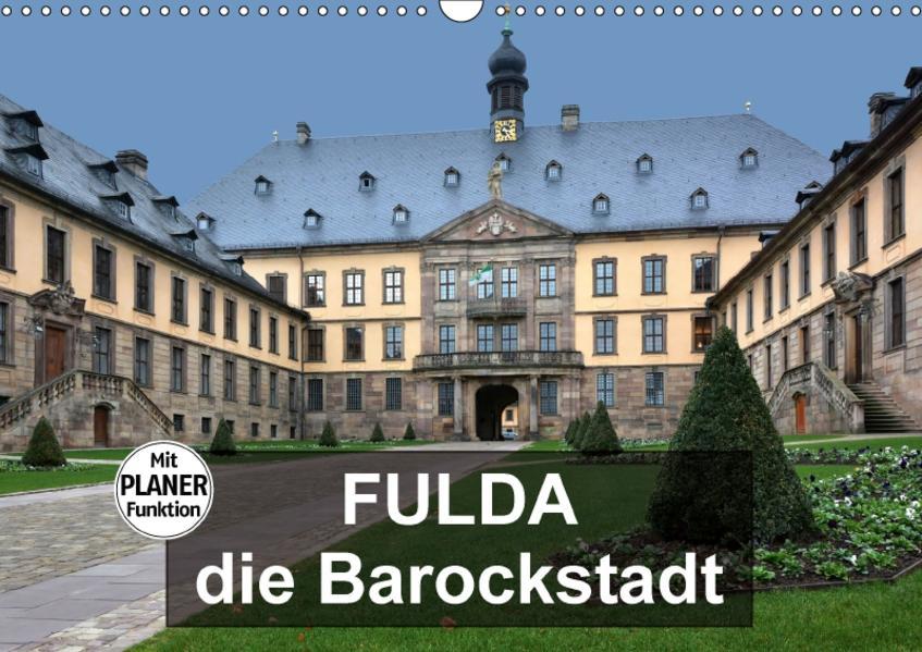 Fulda - die Barockstadt (Wandkalender 2017 DIN A3 quer) - Coverbild