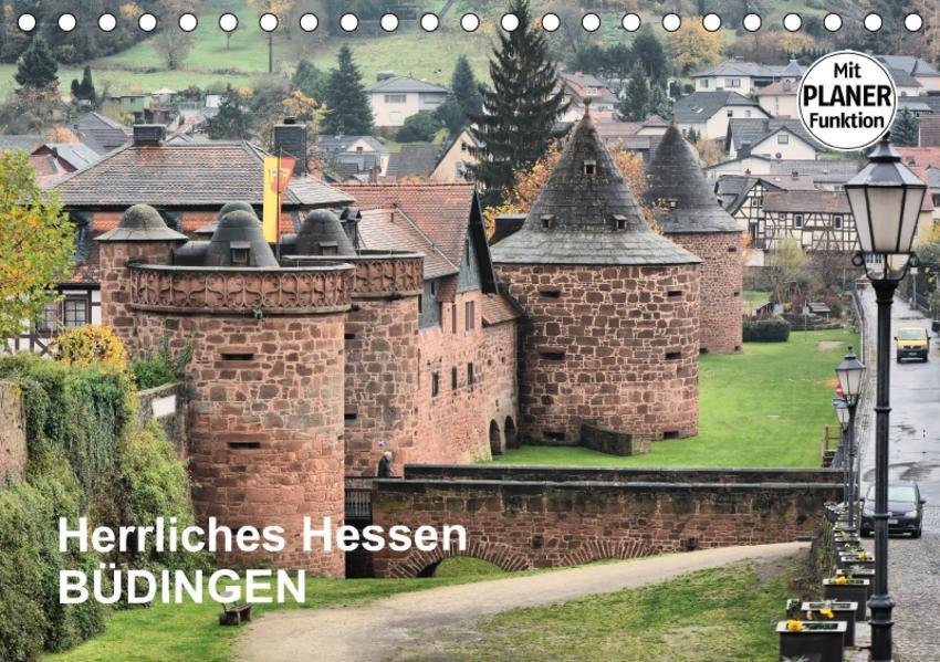Herrliches Hessen - Büdingen (Tischkalender 2017 DIN A5 quer) - Coverbild
