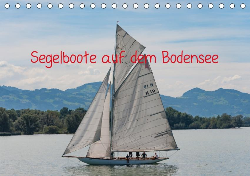 Segelboote auf dem Bodensee (Tischkalender 2017 DIN A5 quer) - Coverbild