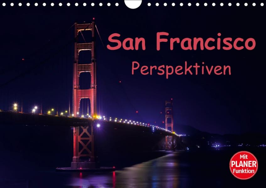 San Francisco PerspektivenCH-Version  (Wandkalender 2017 DIN A4 quer) - Coverbild