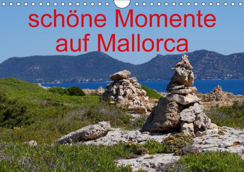 schöne Momente auf Mallorca (Wandkalender 2017 DIN A4 quer) - Coverbild