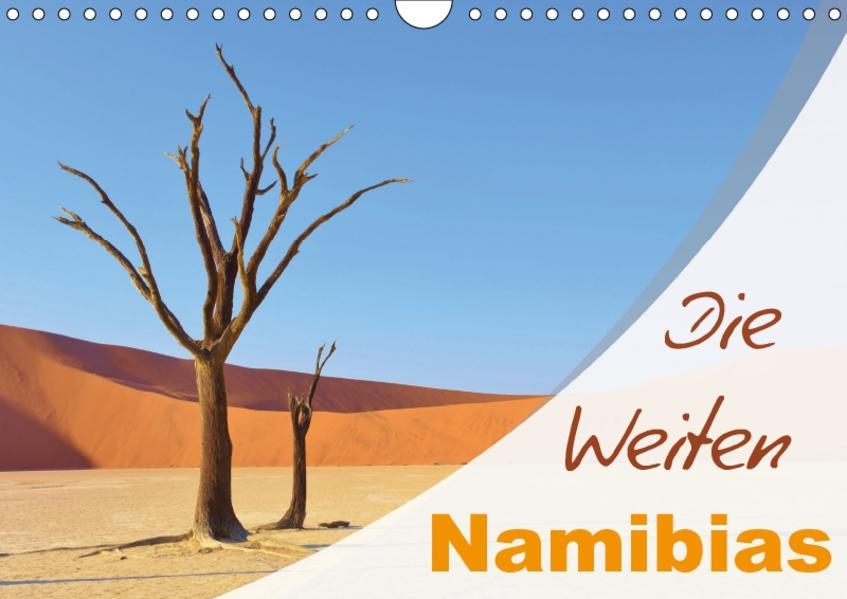 Die Weiten Namibias (Wandkalender 2017 DIN A4 quer) - Coverbild