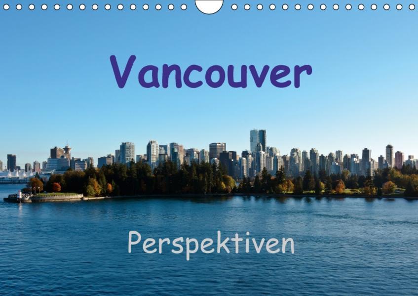 Vancouver PerspektivenCH-Version  (Wandkalender 2017 DIN A4 quer) - Coverbild
