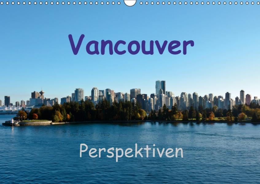 Vancouver PerspektivenCH-Version  (Wandkalender 2017 DIN A3 quer) - Coverbild
