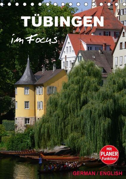Tübingen im Focus (Tischkalender 2017 DIN A5 hoch) - Coverbild