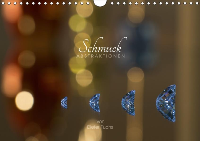 Schmuck ABSTRAKTIONEN (Wandkalender 2017 DIN A4 quer) - Coverbild