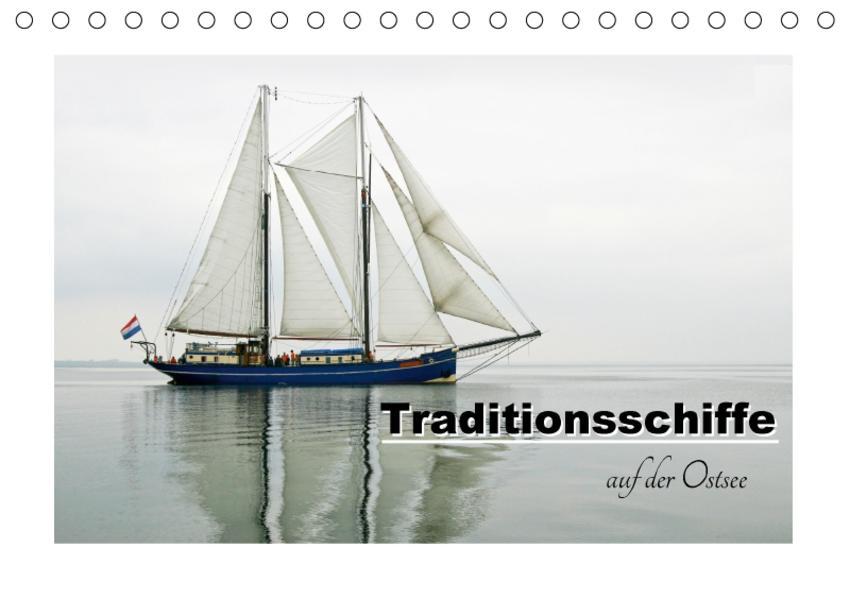 Traditionsschiffe auf der Ostsee (Tischkalender 2017 DIN A5 quer) - Coverbild