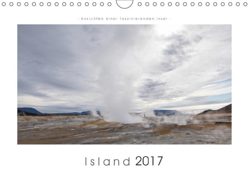 Island - Ansichten einer faszinierenden Insel (Wandkalender 2017 DIN A4 quer) - Coverbild