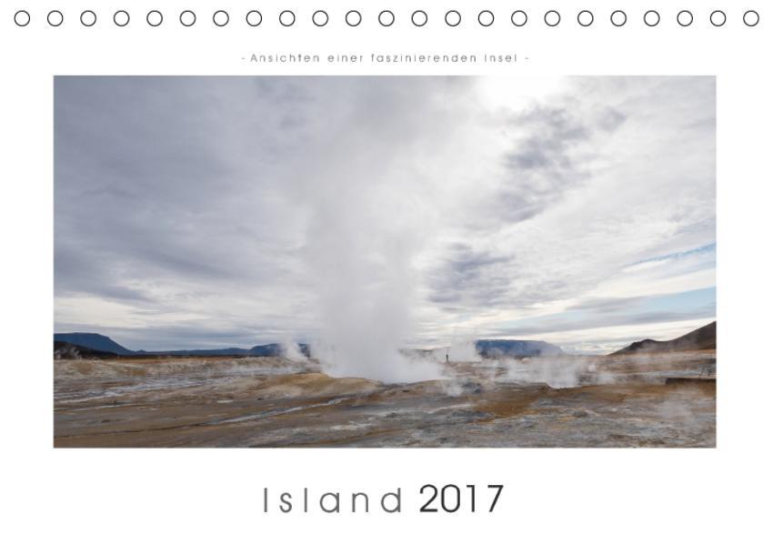 Island - Ansichten einer faszinierenden Insel (Tischkalender 2017 DIN A5 quer) - Coverbild