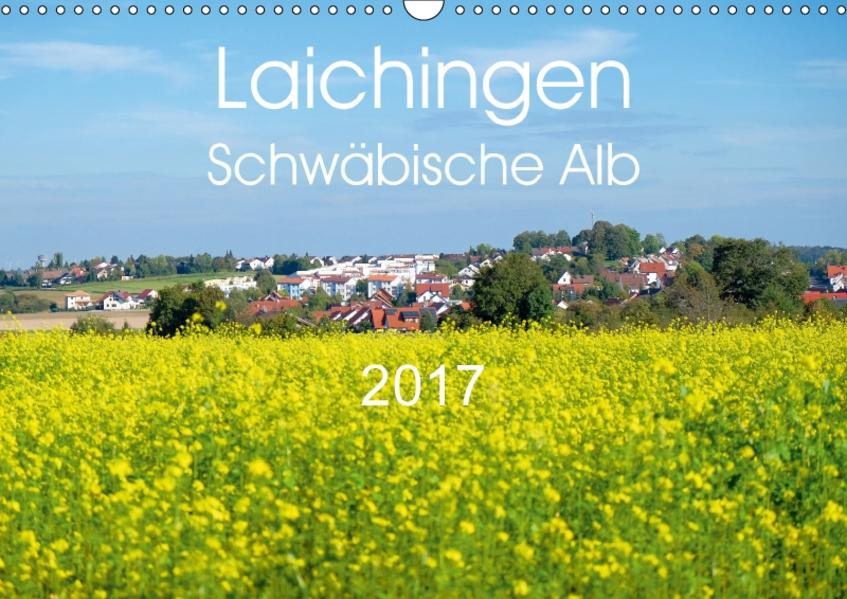 Laichingen - Schwäbische Alb (Wandkalender 2017 DIN A3 quer) - Coverbild