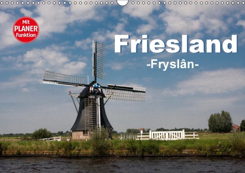 Friesland - Fryslan (Wandkalender 2017 DIN A3 quer) - Coverbild